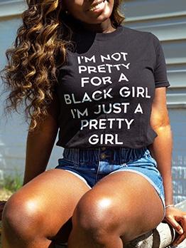 Letter Sentences Printing T Shirt For Women